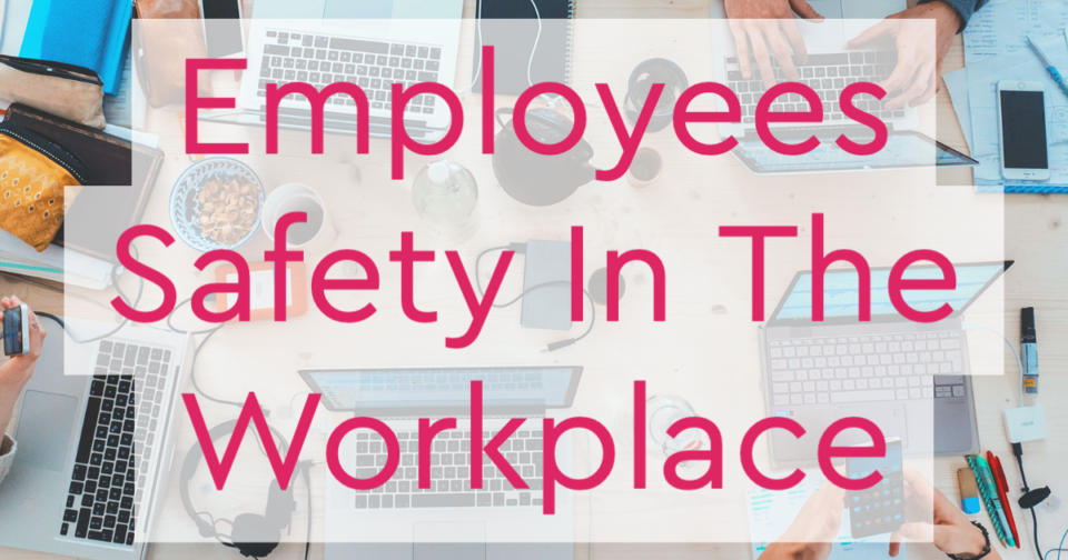 Keeping your employees safe during COVID-19
